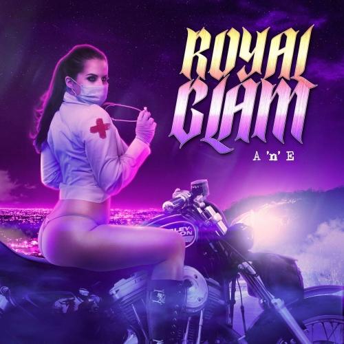 Royal Glam - A 'n' E (2020)
