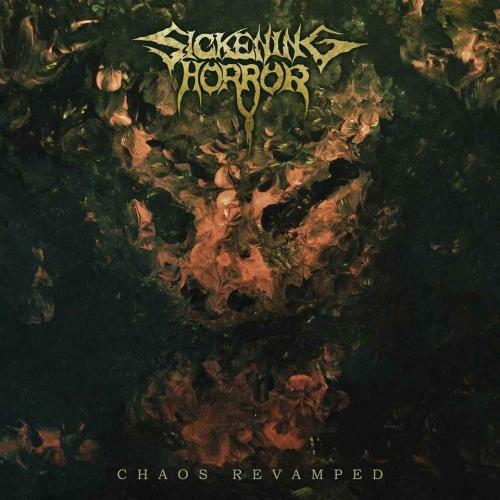 Sickening Horror - Chaos Revamped (2020)