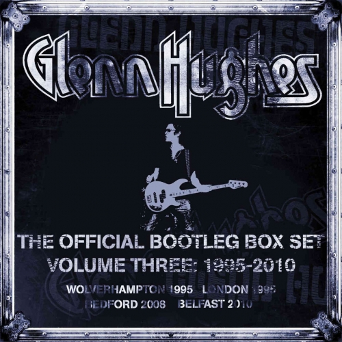 Glenn Hughes - The Official Bootleg Box Set, Vol. 3: 1995-2010 (Live) (2020)