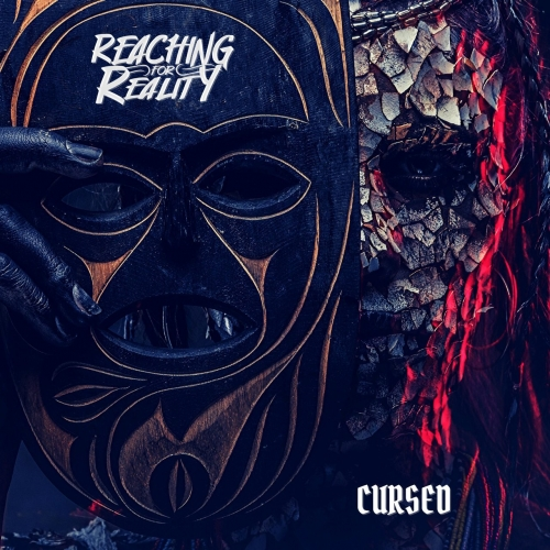 Reaching for Reality - Cursed (EP) (2020)