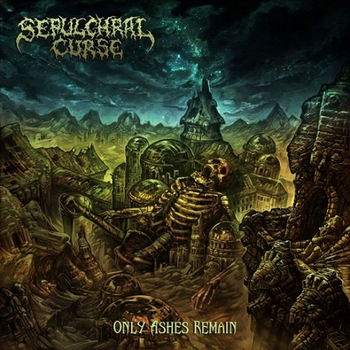 Sepulchral Curse - Only Ashes Remain (2020)