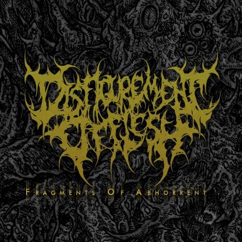 Disfigurement of Flesh - Fragments of Abhorrent (Compilation Version) (2020)