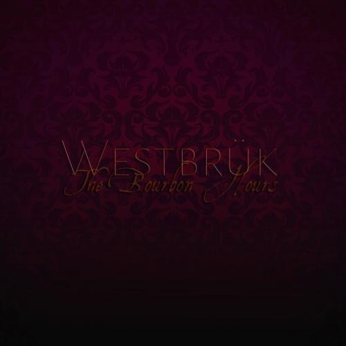 Westbrük - The Bourbon Hours (2020)