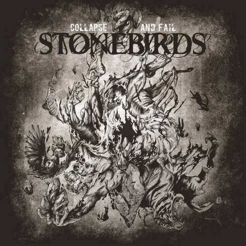 Stonebirds - Collapse and Fail (2020)