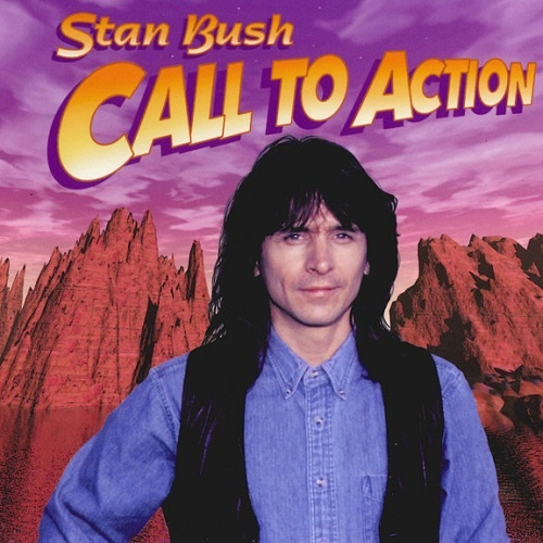Stan Bush - Call To Action [Reissue 2007] (1997)