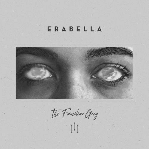 Erabella - The Familiar Grey (EP) (2020)