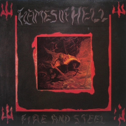 Flames of Hell - Fire and Steel (1987)