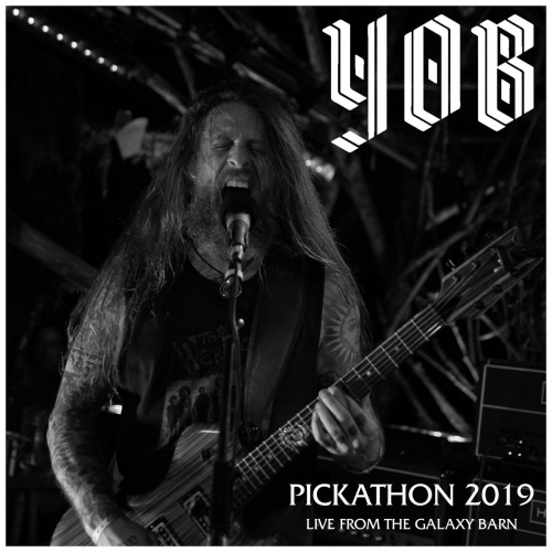 YOB - Pickathon 2019 - Live from the Galaxy Barn (2020)