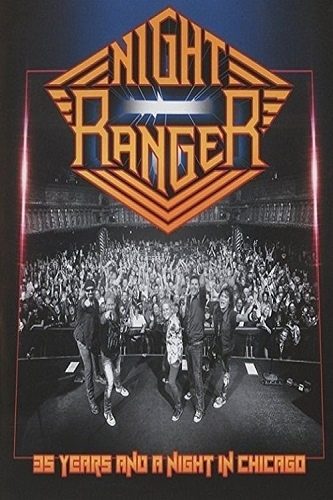 Night Ranger - 35 Years And A Night In Chicago (2016)