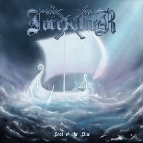Forefather - Lаst Оf Тhе Linе (2011)