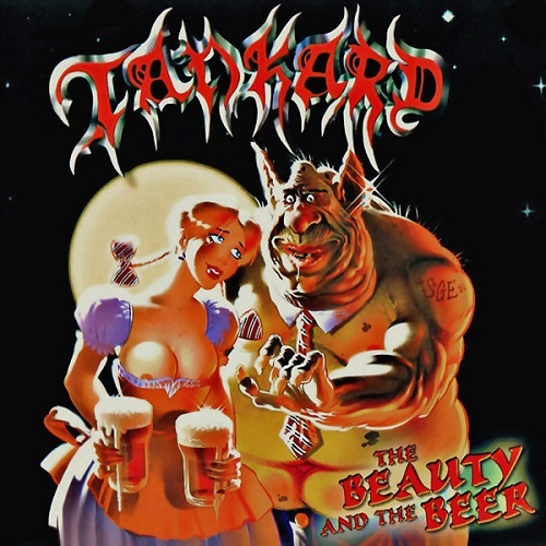 Tankard - The Beauty And The Beer (Limited Edition) (2006)