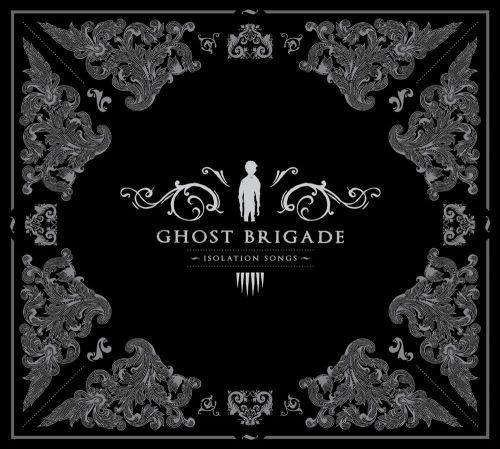 Ghost Brigade - Isоlаtiоn Sоngs (2009)