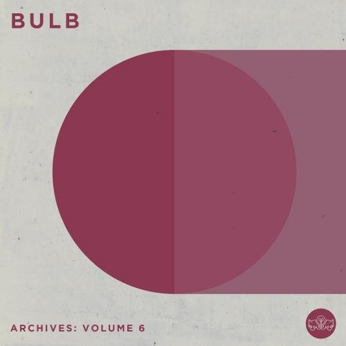 Bulb - Archives: Volume 6 (2020)
