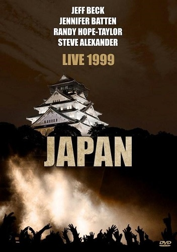 Jeff Beck/Jennifer Batten/Randy Hope-Taylor/Steve Alexander - Live 1999 - Japan (2011)