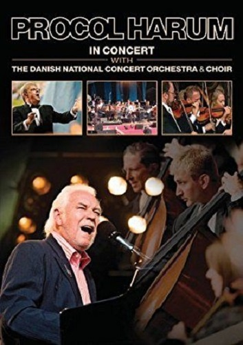 Procol Harum - In Concert With The Danish National Concert Orchestra & Choir (2009)