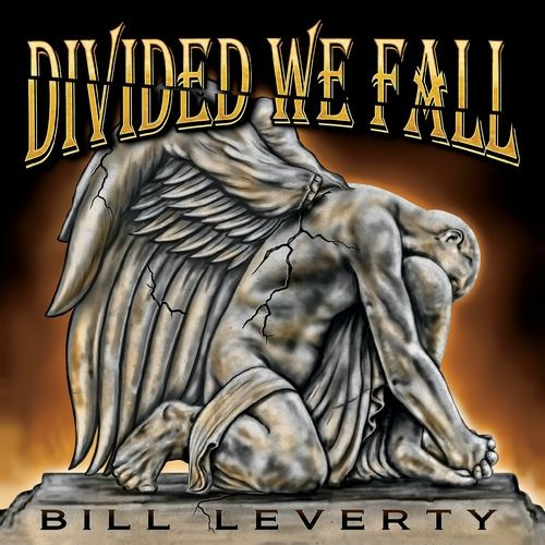 Bill Leverty - Divided We Fall (2020)