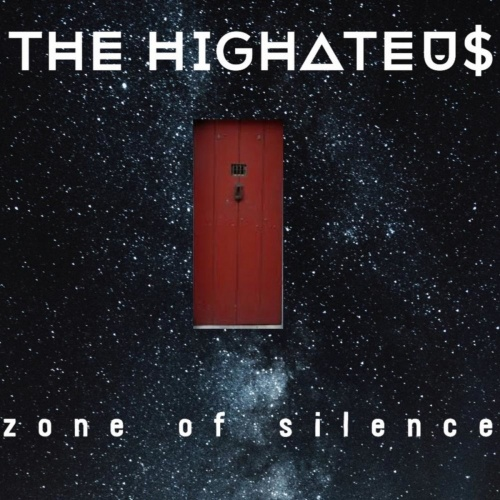 The HighAteUs - Zone of Silence (2020)