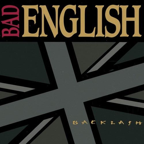 Bad English - Backlash (1991)