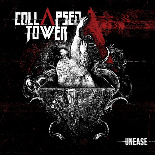 Collapsed Tower - Unease (2020)