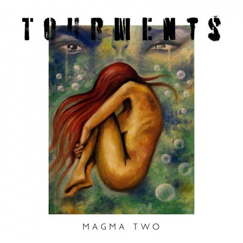 Magma Two - Tourments (2020)