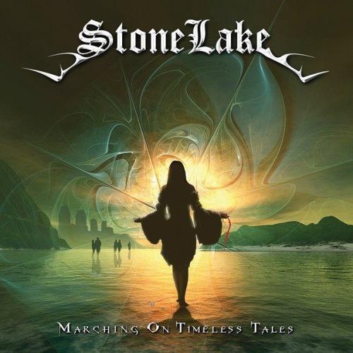 StoneLake - Маrсhing Оn Тimеlеss Таlеs (2011)