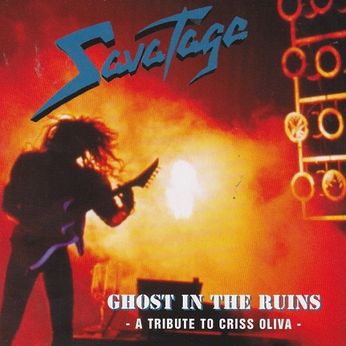 Savatage - Ghost in the Ruins: A Tribute to Criss Oliva [Remastered 2014] (1995)