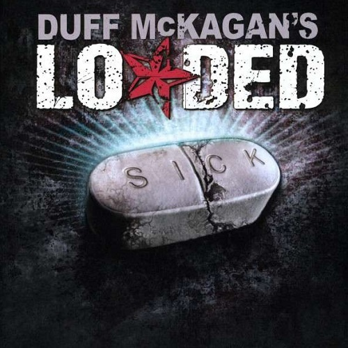 Duff McKagan's Loaded - Sick (2009)