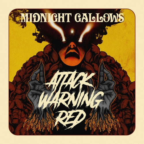Midnight Gallows - Attack Warning Red (2020)