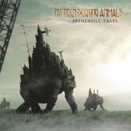 Pattern-Seeking Animals - Рrеhеnsilе Таlеs (2020)
