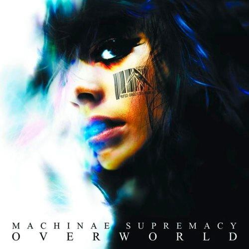 Machinae Supremacy - Оvеrwоrld (2008)