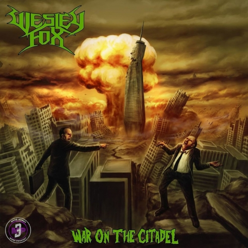 Wesley Fox - War on the Citadel (2020)