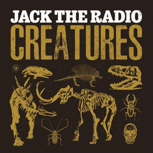 Jack the Radio - Creatures (2020)