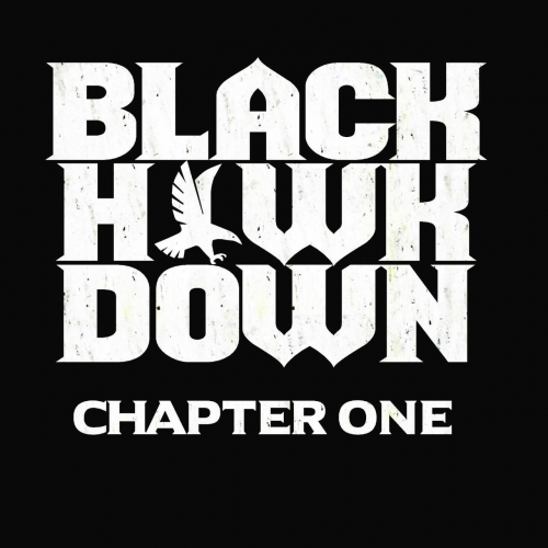 BlackHawkDown - Chapter One (2020)