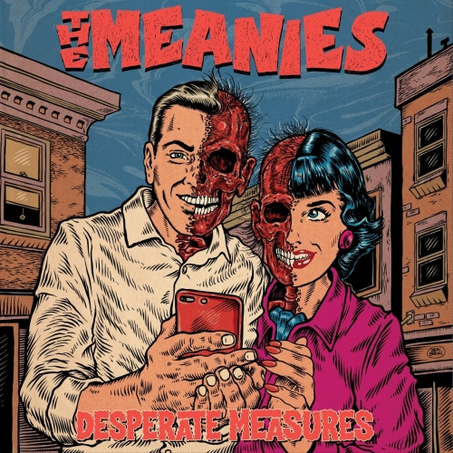 The Meanies - Desperate Measures (2020)