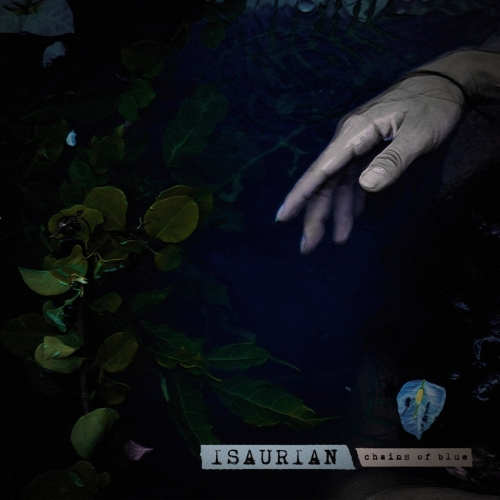 Isaurian - Chains of Blue (2020)