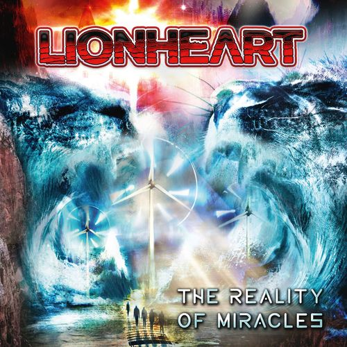 Lionheart - The Reality of Miracles (2020)