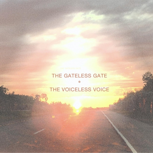 The Gateless Gate - The Voiceless Voice (2020)