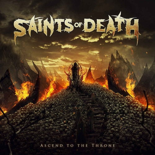 Saints of Death - Ascend to the Throne (2020)