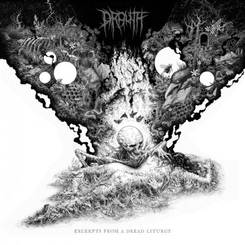 Drouth - Excerpts from a Dread Liturgy (2020)