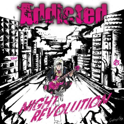 Addicted - Night Revolution (2020)