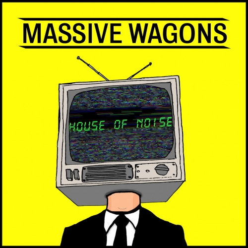 Massive Wagons - House of Noise (2020)
