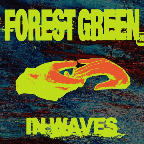 Forest Green - In Waves (2020)