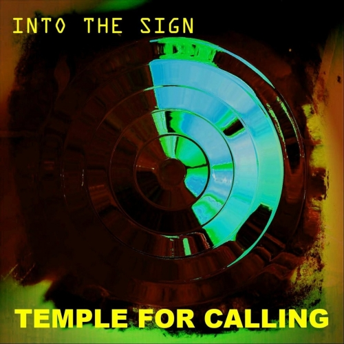 Into the Sign - Temple for Calling (2020)