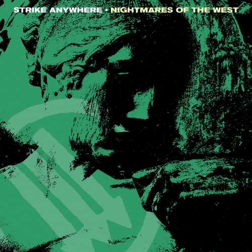 Strike Anywhere - Nightmares of the West (EP) (2020)