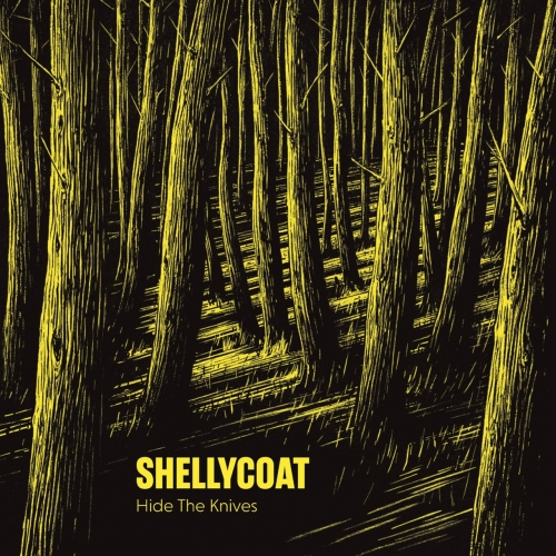 Shellycoat - Hide the Knives (2020)