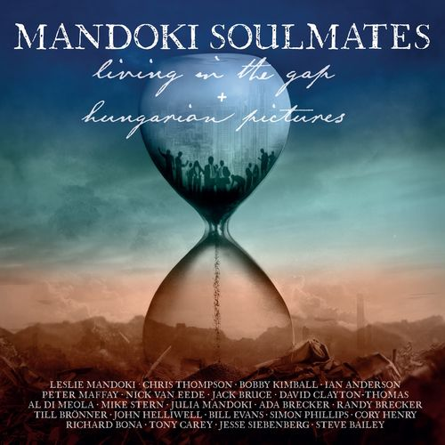 ManDoki Soulmates - Living in the Gap + Hungarian Pictures (2020)