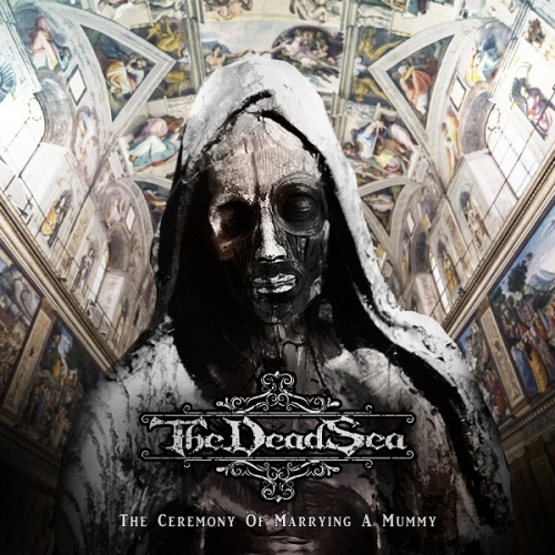 The Dead Sea - The Ceremony of Marrying a Mummy (2020)
