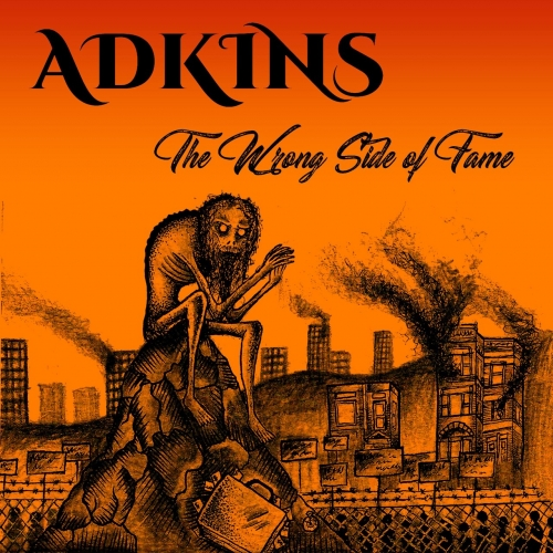 Adkins - The Wrong Side of Fame (2020)