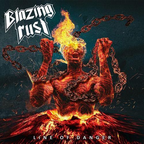 Blazing Rust - Line of Danger (2020)