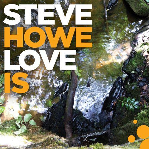 Steve Howe (Yes) - Love Is (2020)